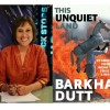 Book Extract: This Unquiet Land by Barkha Dutt