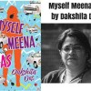 Book Excerpt From 'Myself Meena IAS' by Dakshita Das